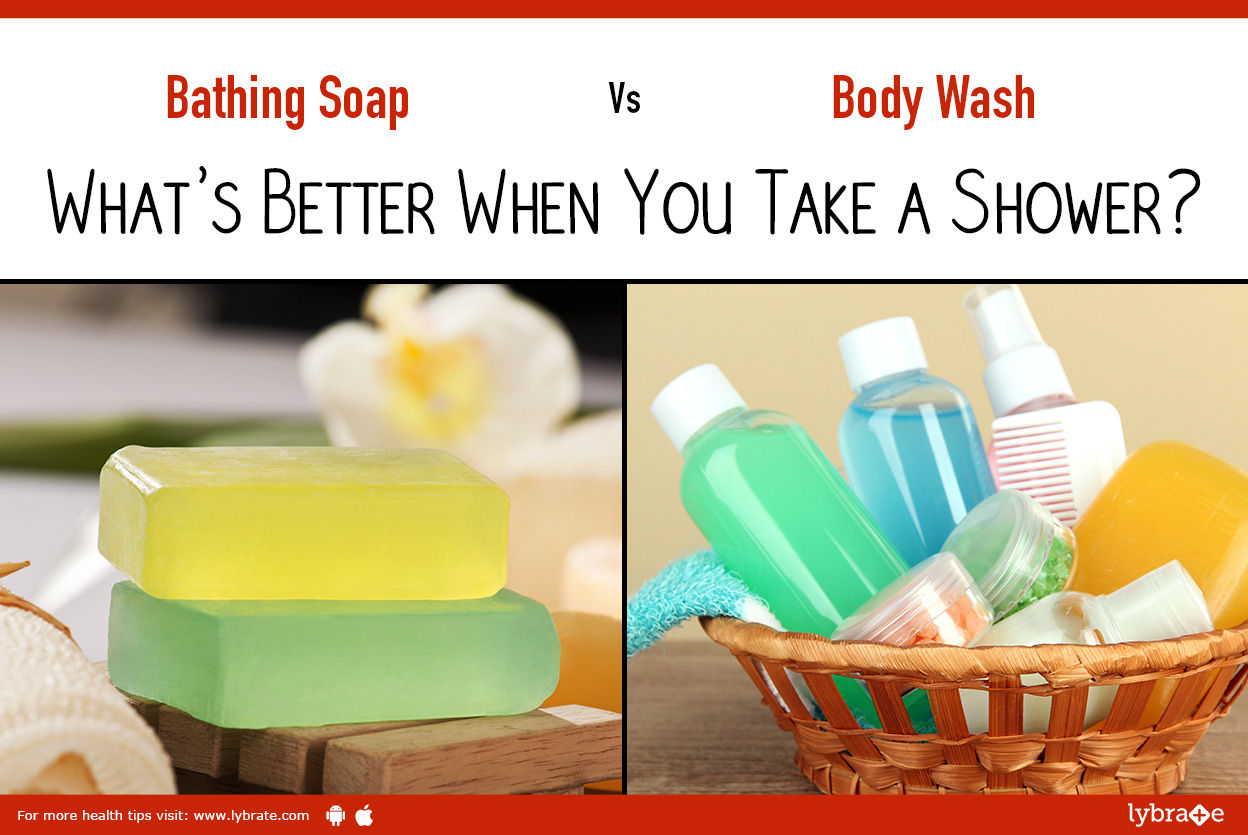 Bathing Soap vs. Body Wash